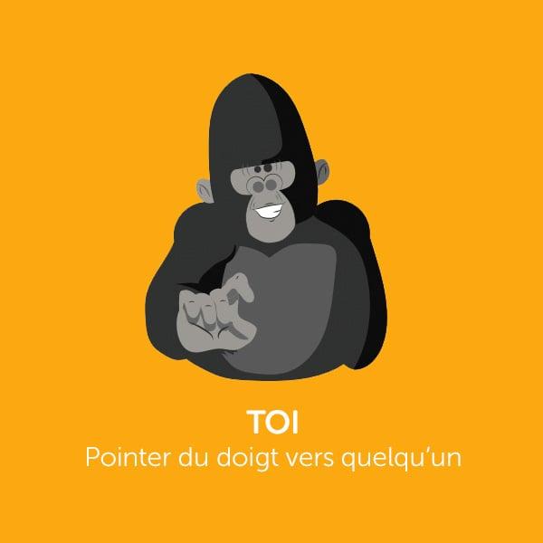 Parle comme Koko: TOI