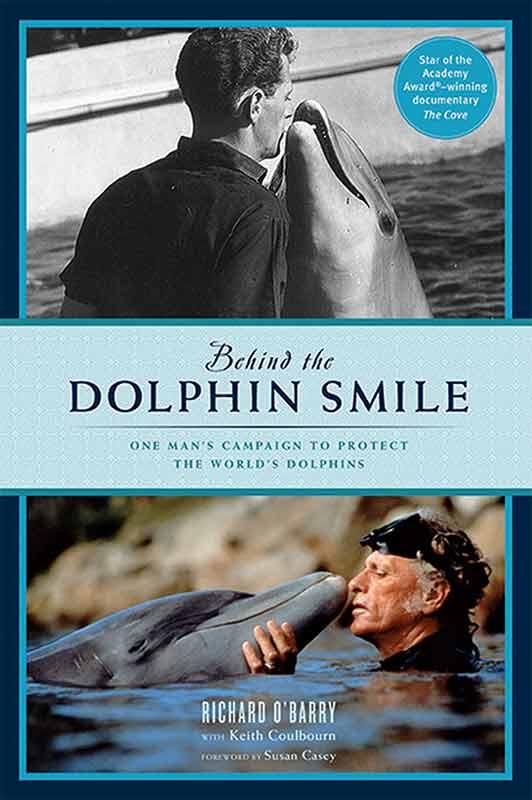 Dolphin Smile, le livre de Ric O'Barry