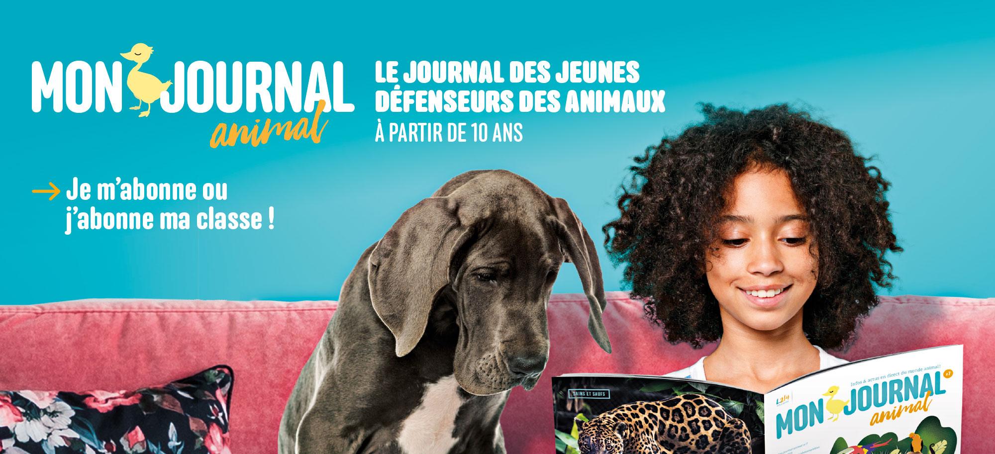 Abonnement à Mon journal animal, le journal des jeunes amis et défenseurs des animaux : je m'abonne