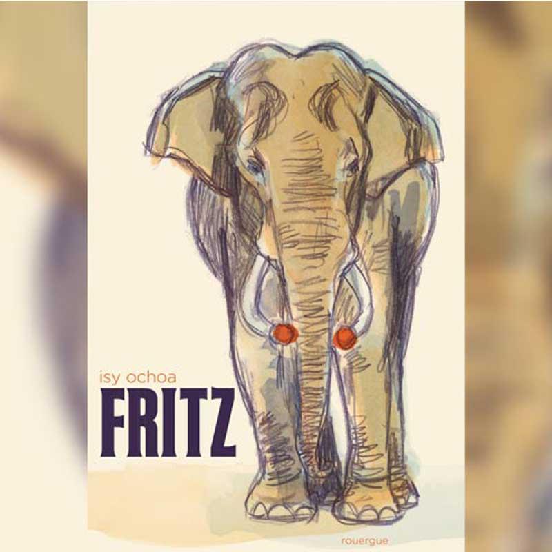 Le livre d'Isy Ochoa qui raconte l'histoire de Fritz